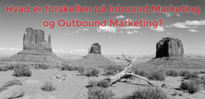 Hvad er forskellen på inbound marketing og outbound marketing