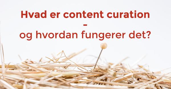 Hvad er content curation
