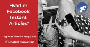 Hvad er Facebook Instant Articles