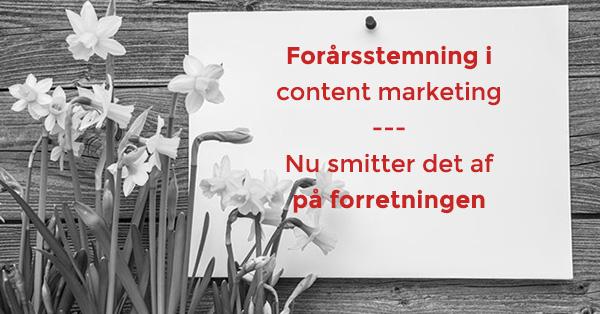 Forårsstemning i content marketing