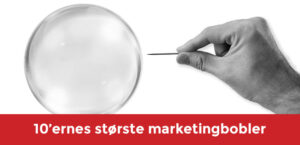De største marketingbobler siden 2010