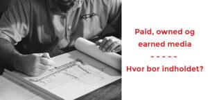 Paid, owned eller og earned media